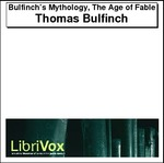 Bulfinch's Mythology, The Age of Fable Thumbnail Image