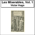 Les Miserables, Volume 1 Thumbnail Image