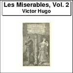 Les Miserables, Volume 2 Thumbnail Image