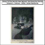 Library Of The Worlds Best Mystery And Detective Stories, Volume 2 Thumbnail Image