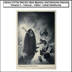 Library Of The Worlds Best Mystery And Detective Stories Vol 3 Thumbnail Image