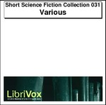 Short Science Fiction Collection, Volume 031 Thumbnail Image
