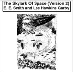 The Skylark Of Space (Version 2) Thumbnail Image
