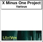 X Minus One Project Thumbnail Image