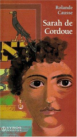 Sarah de Cordoue by Rolande Causse