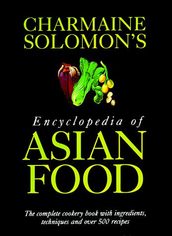 Download Charmaine Solomon's encyclopedia of Asian food