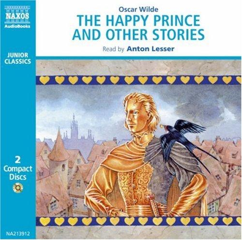 Download The Happy Prince and Other Tales (Classic Literature With Classical Music. Junior Classics)