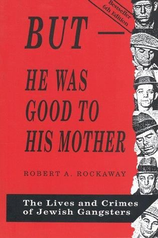 But – He Was Good to His Mother