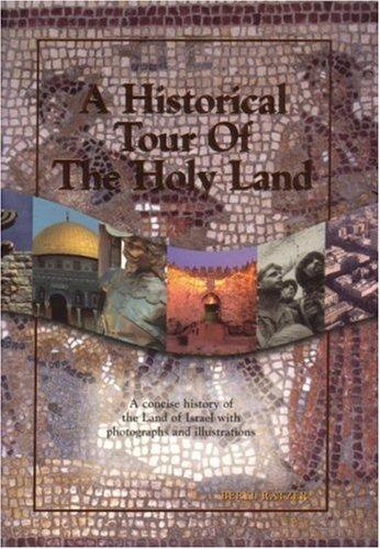 Download A Historical Tour of the Holy Land