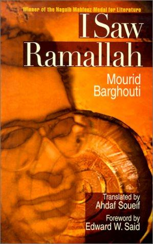 I SAW RAMALLAH (H) (Modern Arabic Writing) by Edward W. Said