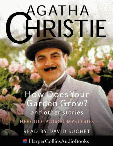 How Does Your Garden Grow? and Other Stories (Poirot) by Agatha Christie