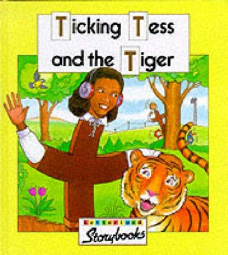 Ticking Tess and the Tiger (Letterland)
