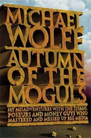 Download Autumn of the Moguls