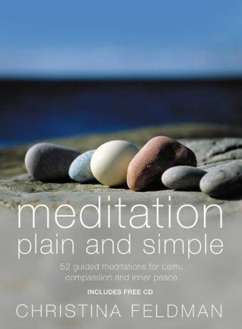 Meditation Plain and Simple, Feldman, Christina