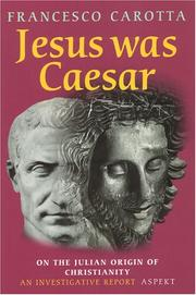 Francesco Carotta - Was Jezus Caesar?