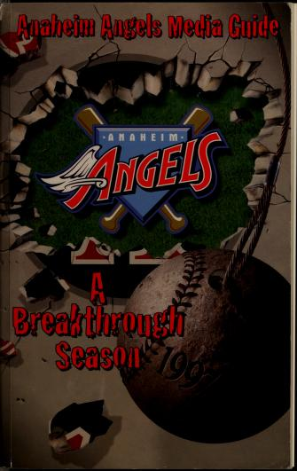 Anaheim Angels ... media guide by Anaheim Angels (Baseball team)