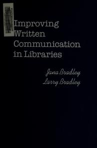 Cover of: Improving written communication in libraries by Jana Bradley