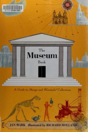Cover of: The museum book | Jan Mark