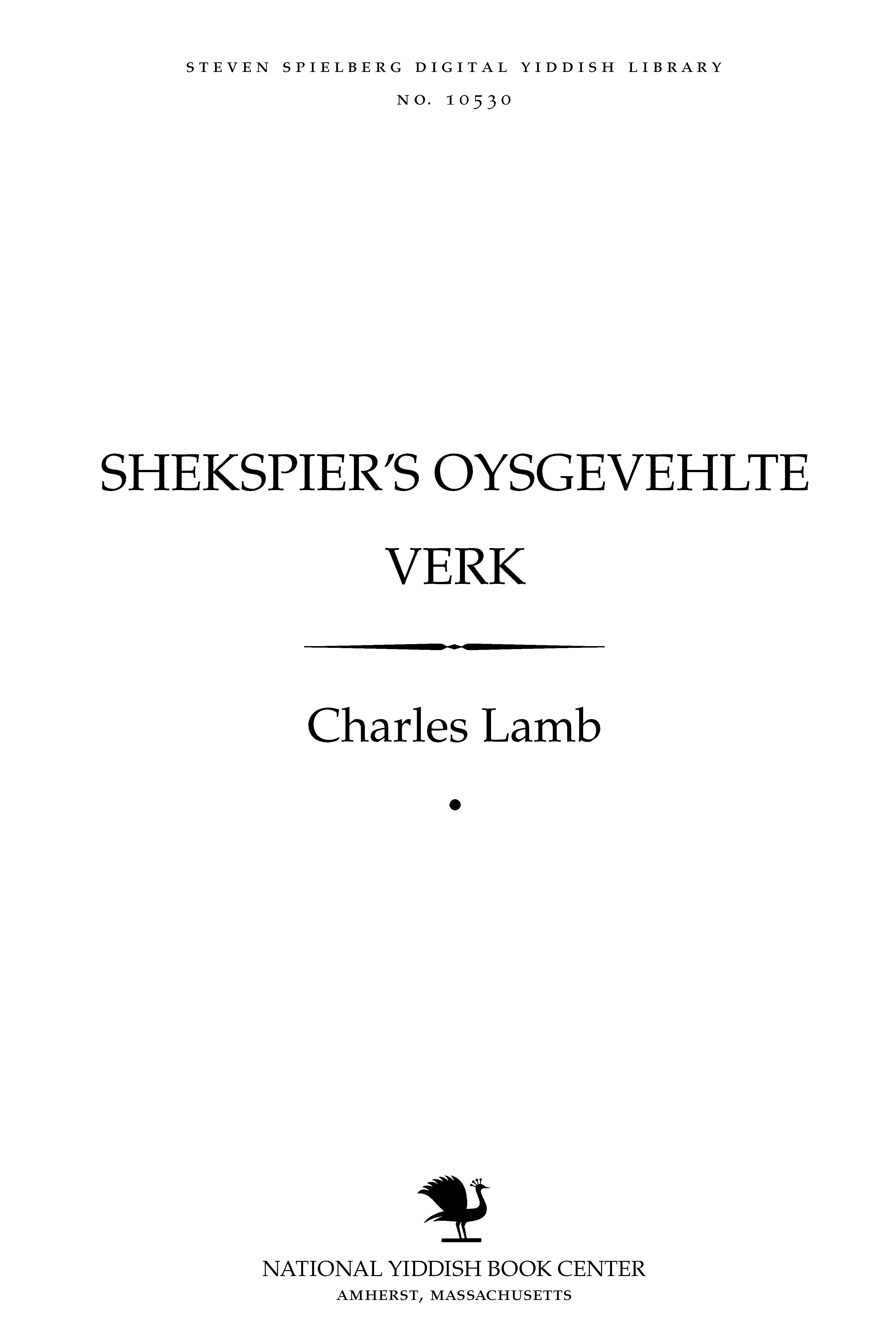 Cover of: Sheḳspier's oysgeṿehlṭe ṿerḳ