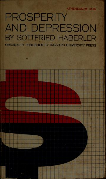 Prosperity and depression by Gottfried Haberler