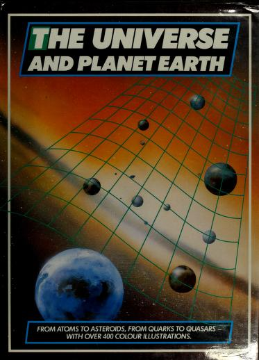 The Universe and planet earth by J. Kleczek