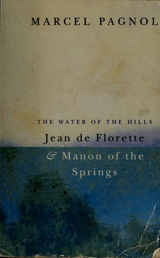 The water of the hills by Marcel Pagnol