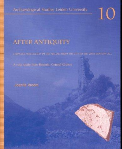 After antiquity by Joanita Vroom