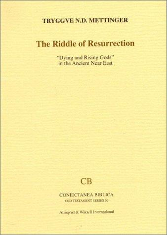 Riddle of Resurrection by Tryggve N. D. Mettinger
