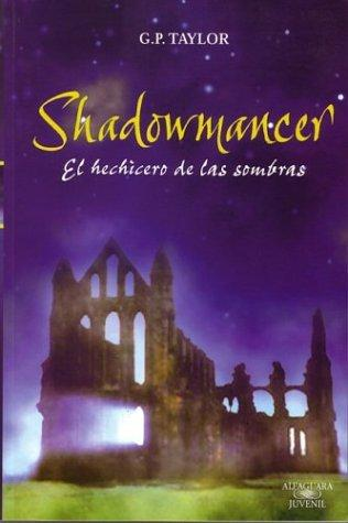Shadowmancer by G. P. Taylor, Ismael Attrache