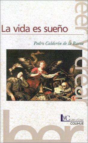 La Vida Es Sueno / Life is a Dream by Pedro Calderón de la Barca