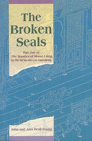 The Broken Seals by John Dent-Young