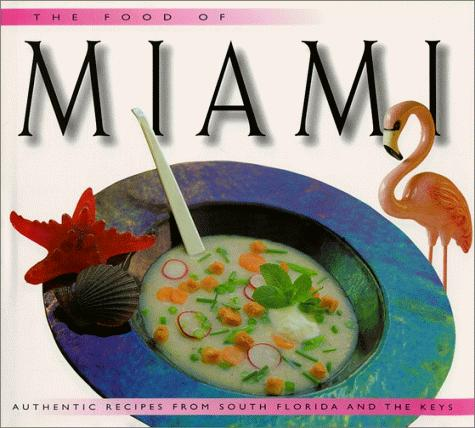 The food of Miami by Caroline Stuart