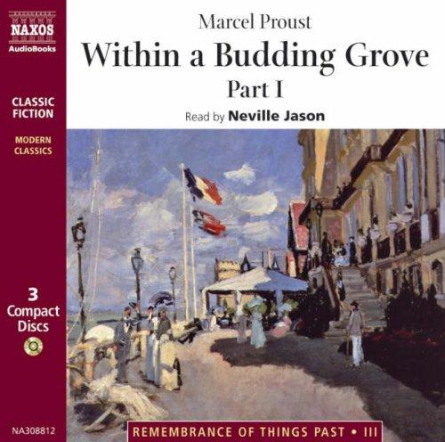 Within a Budding Grove (Remembrance of Things Past, 3) by Marcel Proust
