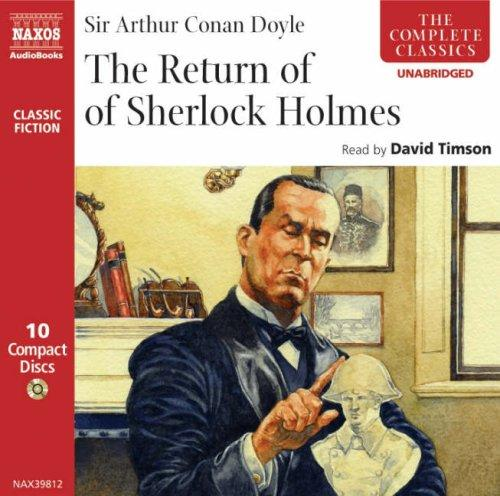 The Return of Sherlock Holmes (The Complete Classics)