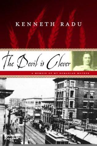 The devil is clever by Kenneth Radu