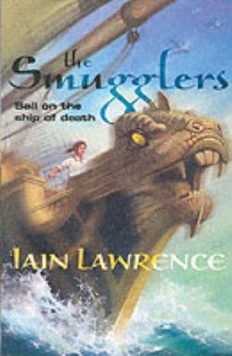 The Smugglers (High Seas Adventure) by Iain Lawrence