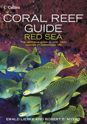 Coral Reef Guide Red Sea (Coral Reef) by Robert Myers
