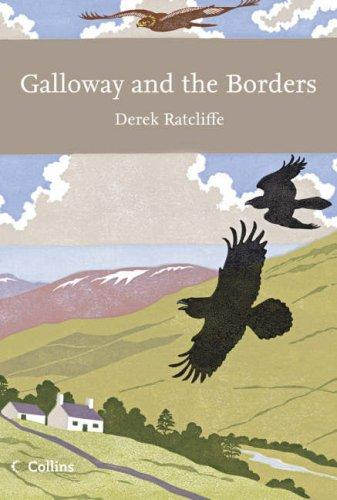 Galloway and the Borders (Collins New Naturalist Ser.)