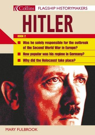 Hitler (Flagship Historymakers)